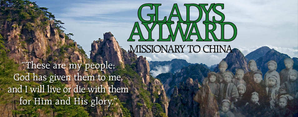 Gladys Aylward: Hero of Faith